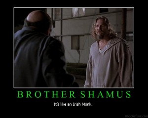 Brother Shamus Motivational