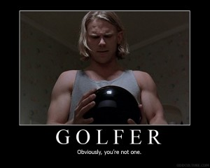 Golfer Motivational