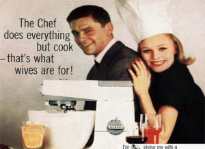 Vintage chauvinist ad - Cooking